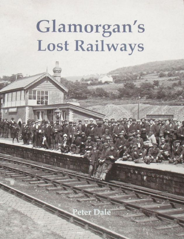 Glamorgan's Lost Railways, by Peter Dale